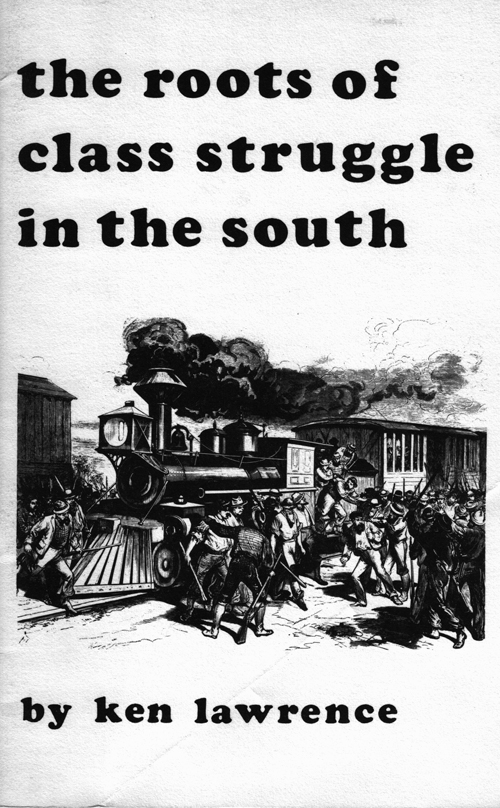 The Roots of Class Struggle in the South