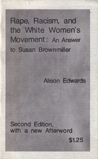 Rape, Racism, and the White Women's Movement: